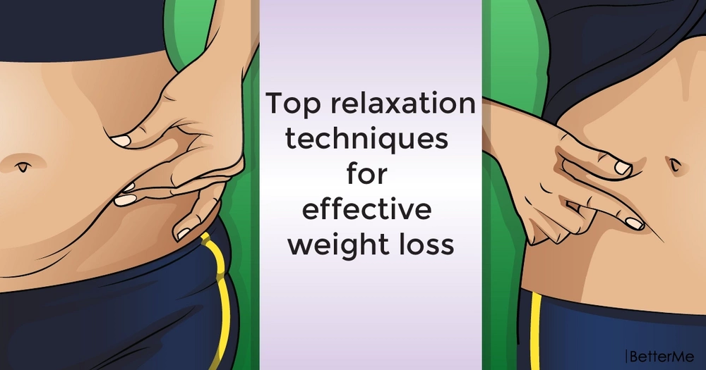 Top relaxation techniques for effective weight loss