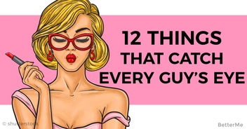 12 things that catch the guy's eye on women