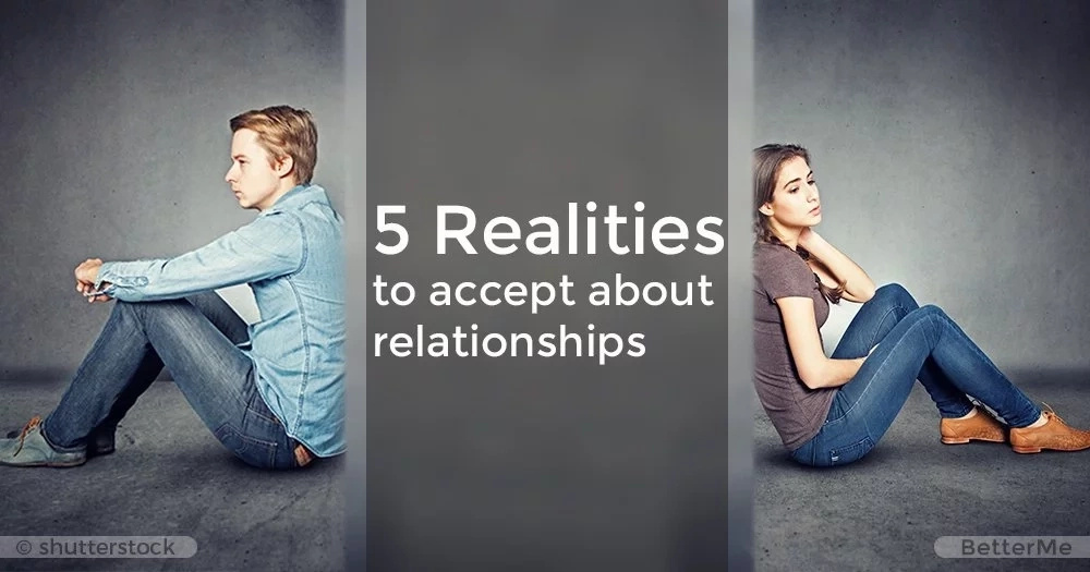 5 realities to accept about relationships