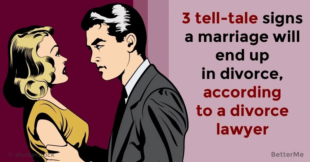 3 tell-tale signs a marriage will end up in divorce, according to a divorce lawyer