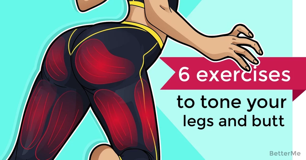 6 exercises can help tone your legs and butt
