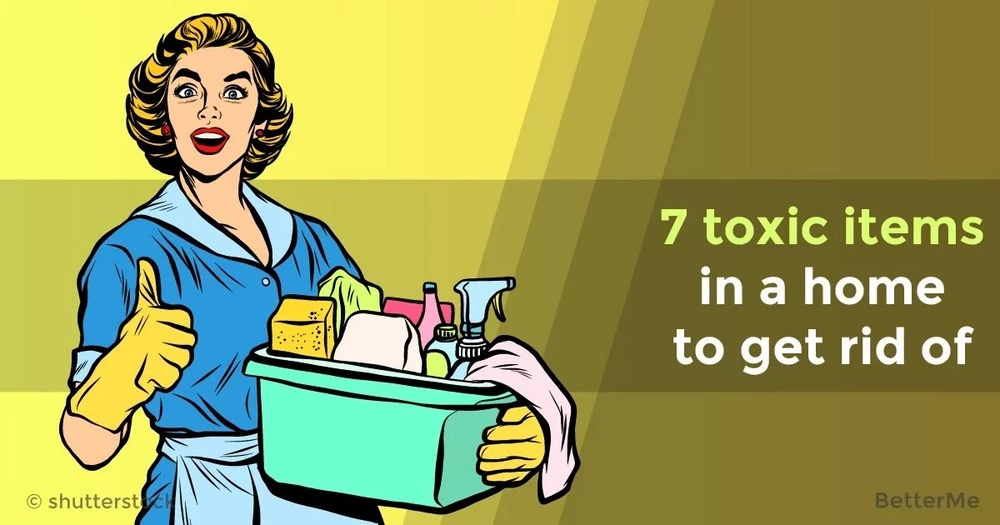 7 toxic items in a home to get rid of
