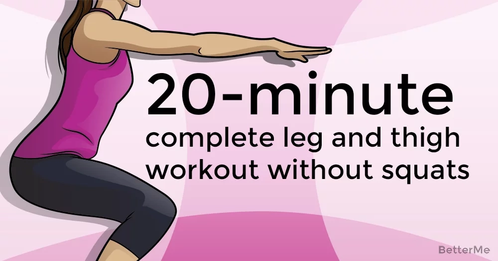 20-minute complete leg and thigh workout without squats