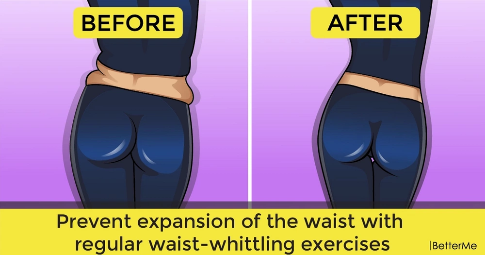 Prevent expansion of the waist with regular waist-whittling exercises