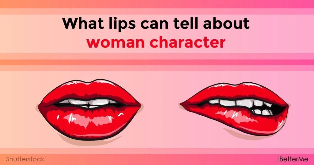 What lips can tell about woman character