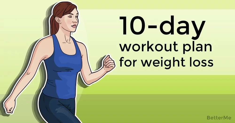 A 10-day workout plan for weight loss