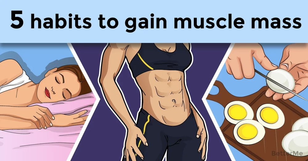 5 habits that can help you gain muscle mass
