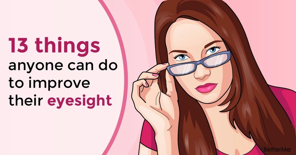 13 things anyone can do to improve their eyesight