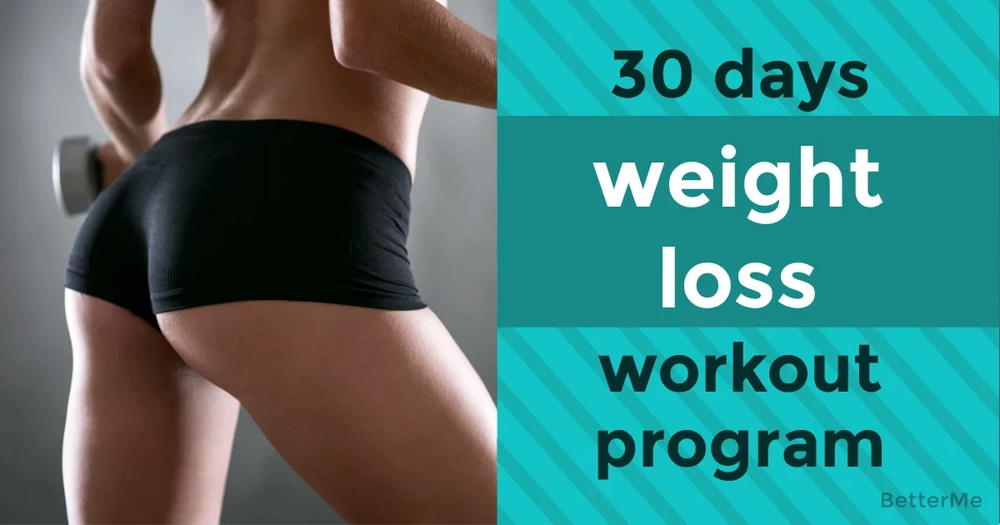 30-day weight loss workout program that can help you to get the body of your dream