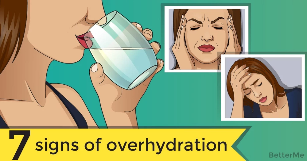 7 signs of overhydration
