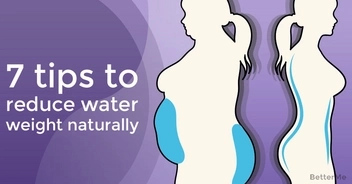 7 tips which help reduce water weight naturally