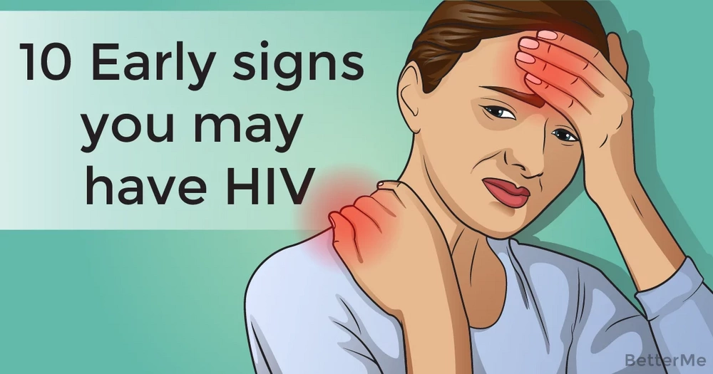 10 early signs you may have HIV