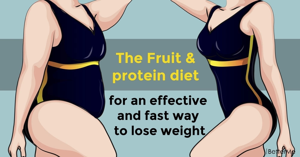The fruit & protein diet for an effective and fast way to lose weight