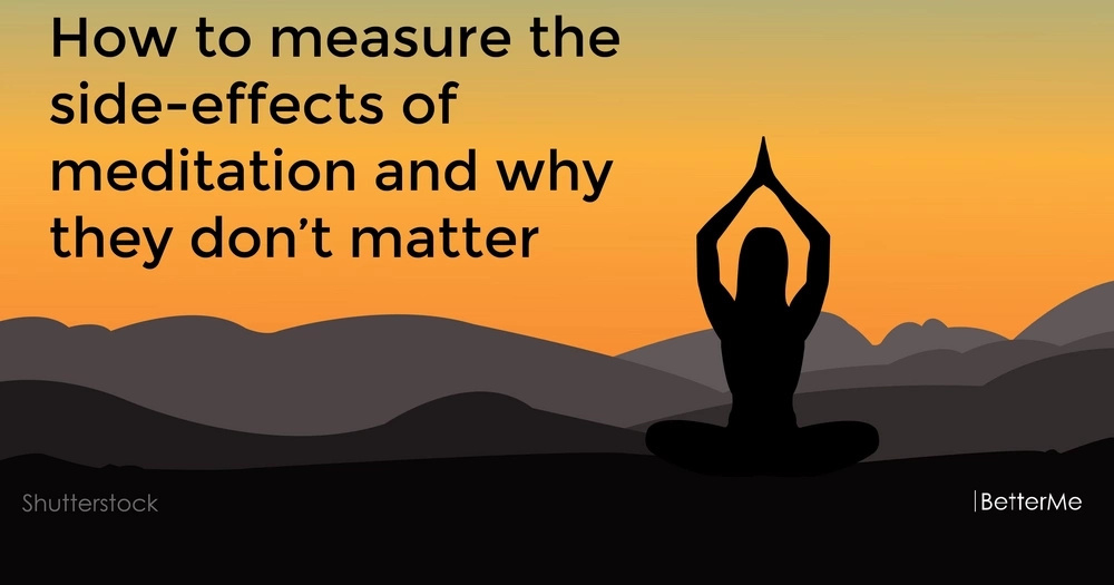 How to measure the side-effects of meditation and why they don't matter