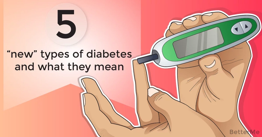 "5 ""new"" types of diabetes and what they mean"