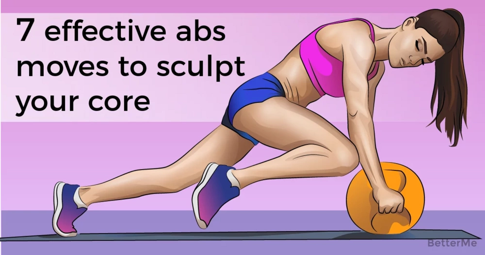 7 effective abs moves that can help you sculpt a good core