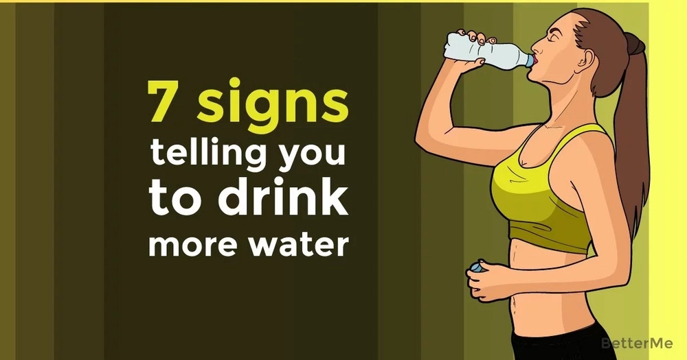 7 signs telling you to drink more water