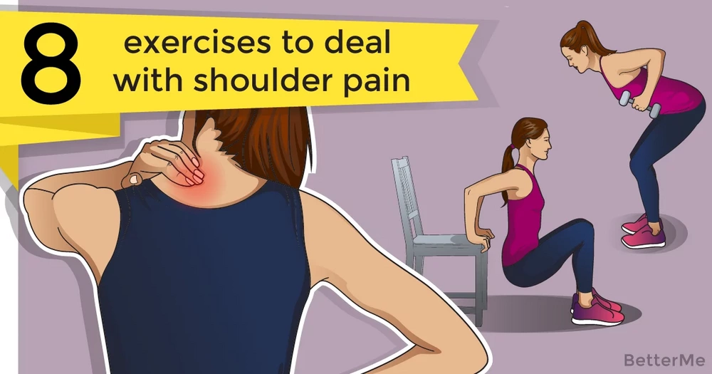8 exercises to deal with shoulder pain