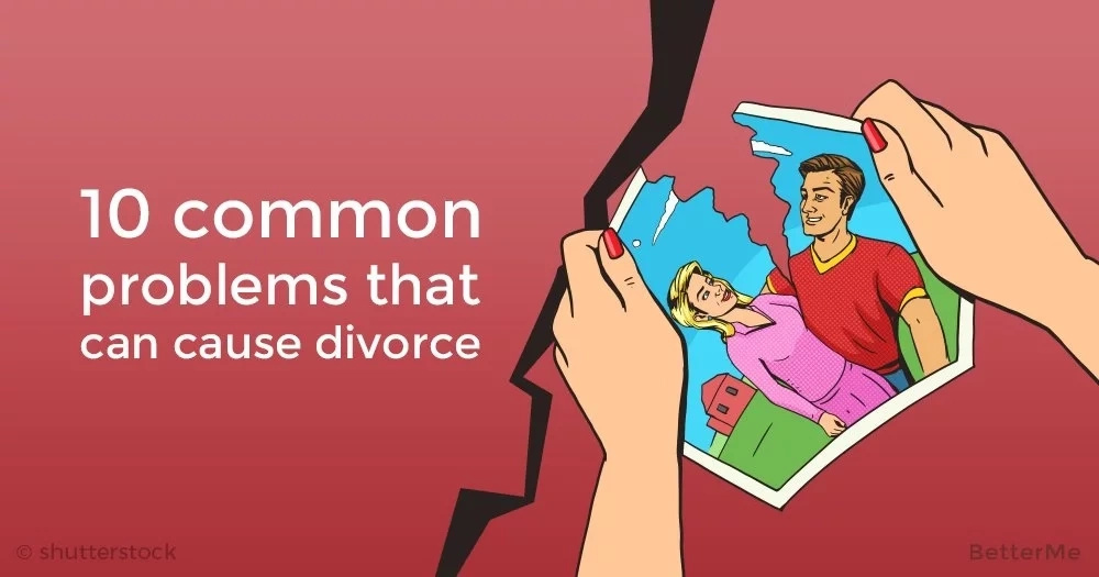 10 common problems that can cause divorce
