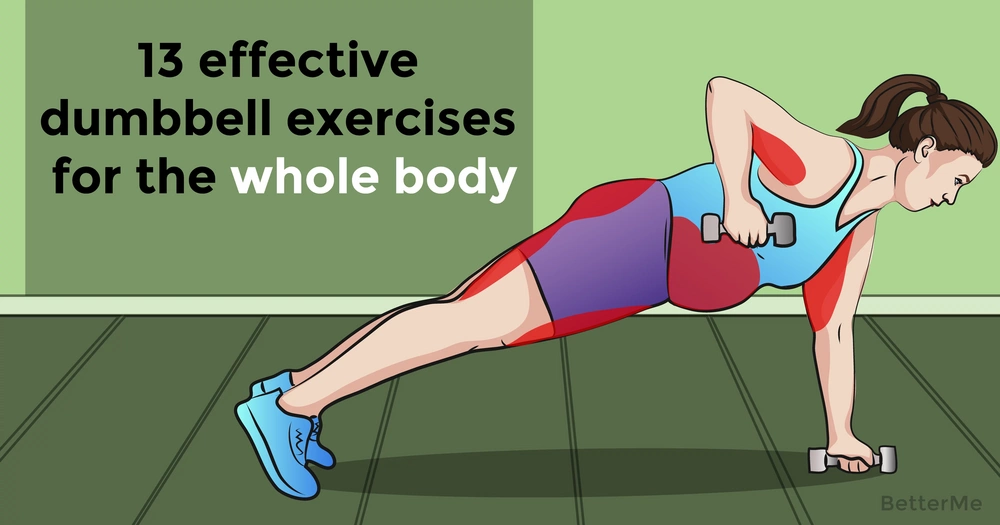 13 effective dumbbell exercises for the whole body
