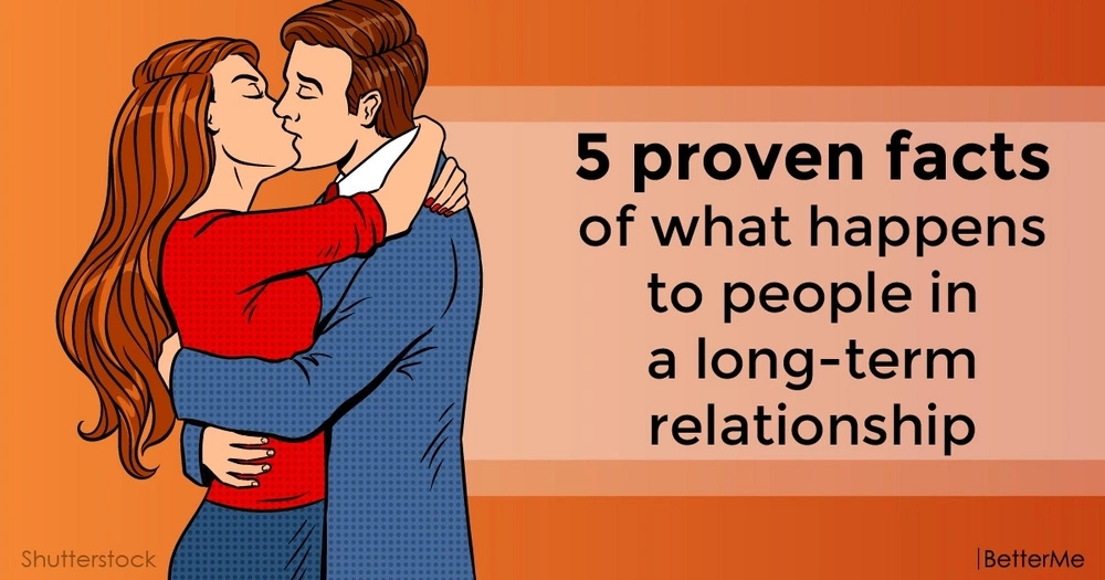 5 proven facts of what happens to people in a long-term relationship