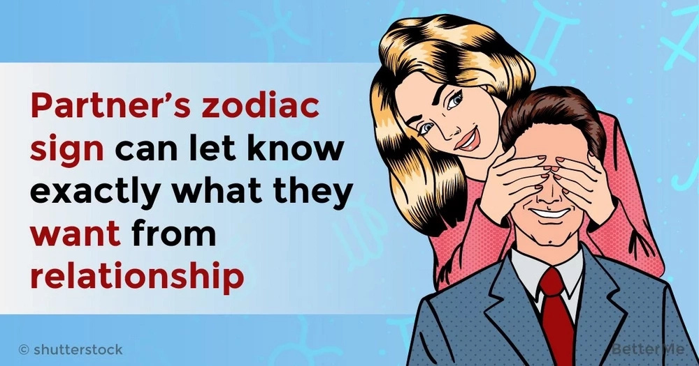 Your partner's zodiac sign can let you know exactly what they want from the relationship