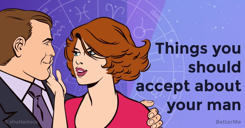 Things you should accept about your man based on his zodiac sign
