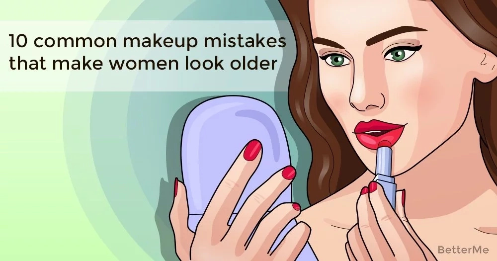 10 common makeup mistakes that make women look older