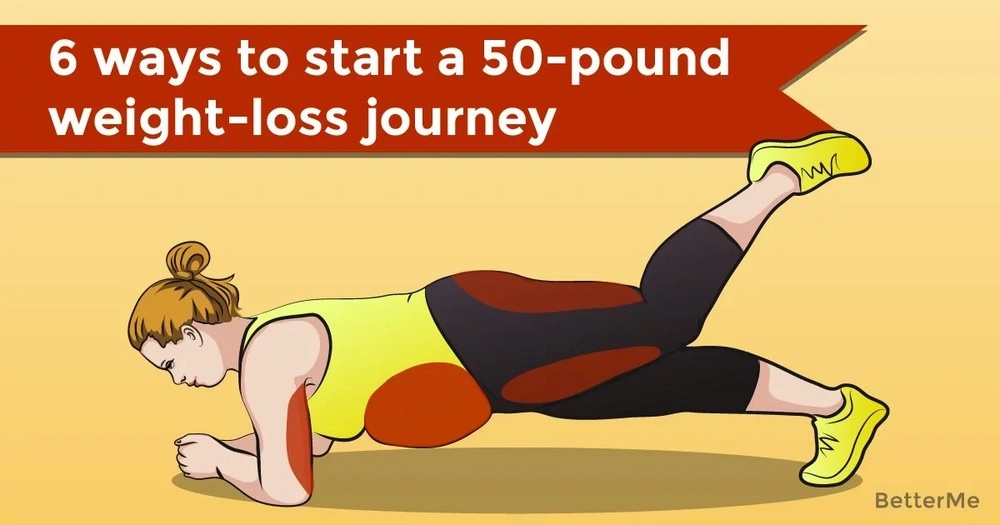 6 ways to start a 50-pound weight-loss journey
