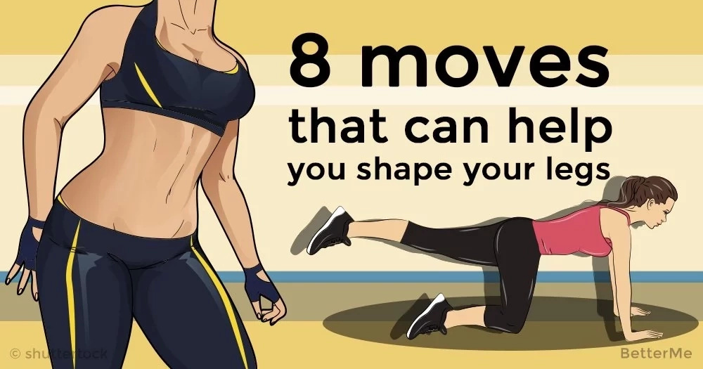 8 moves that can help you shape your legs