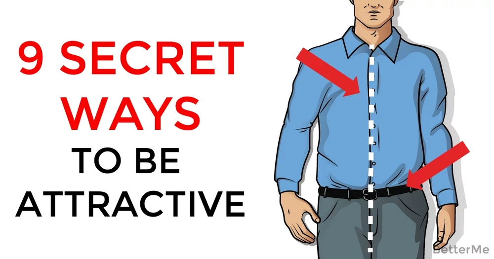 9 things that can make you attractive for men