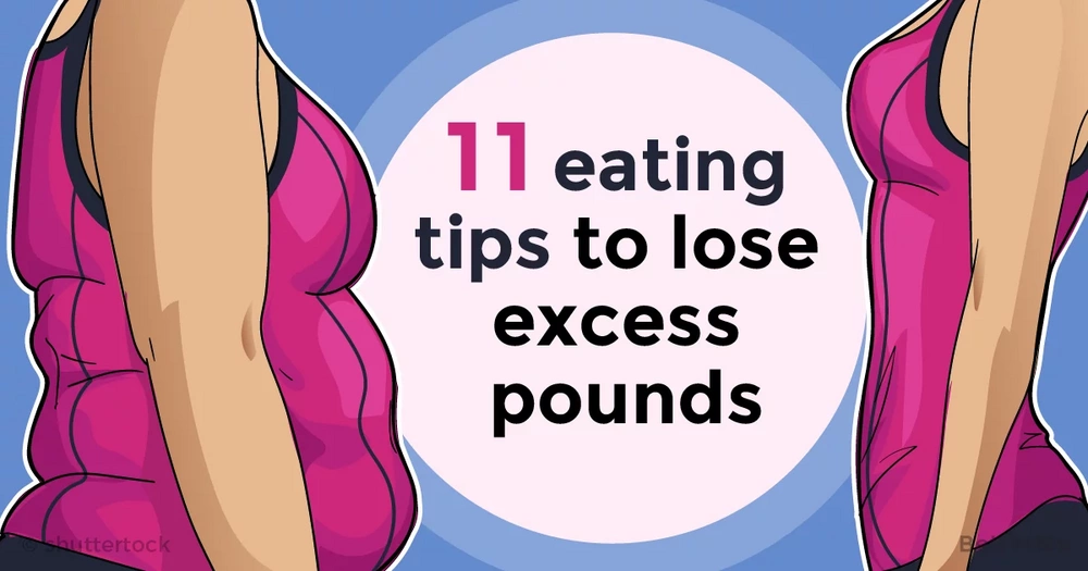 11 sensible eating tips that can help you lose excess pounds