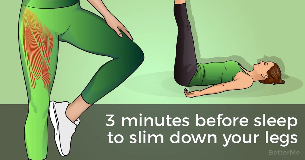 This 3-minute workout before sleep can help slim down your legs