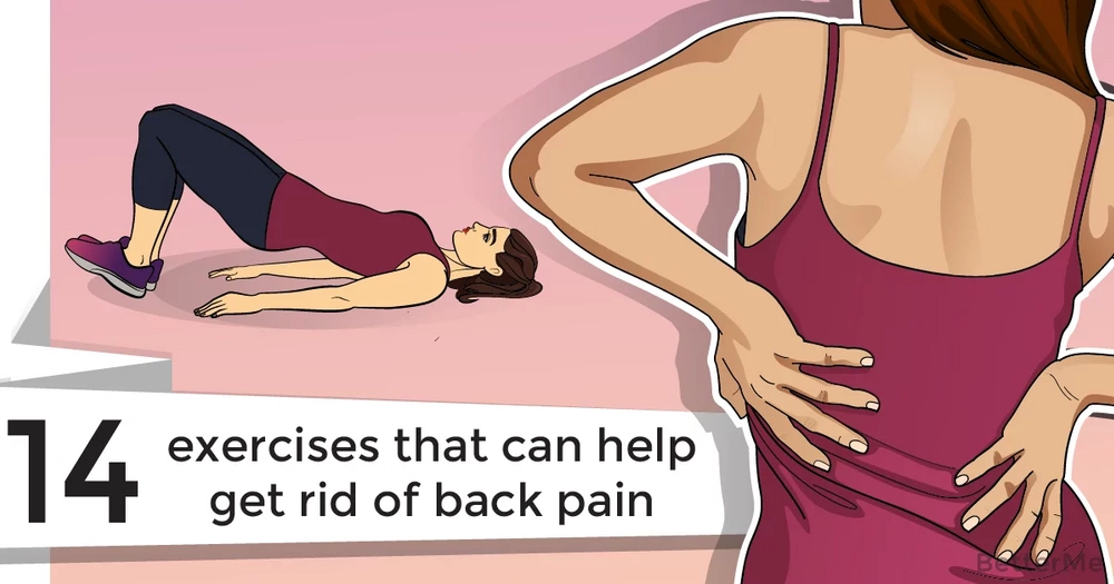 14 exercises that can help get rid of back pain