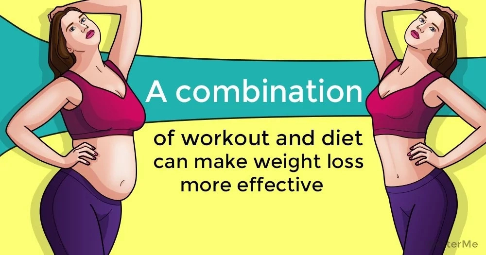 A combination of workout and diet can make weight loss more effective