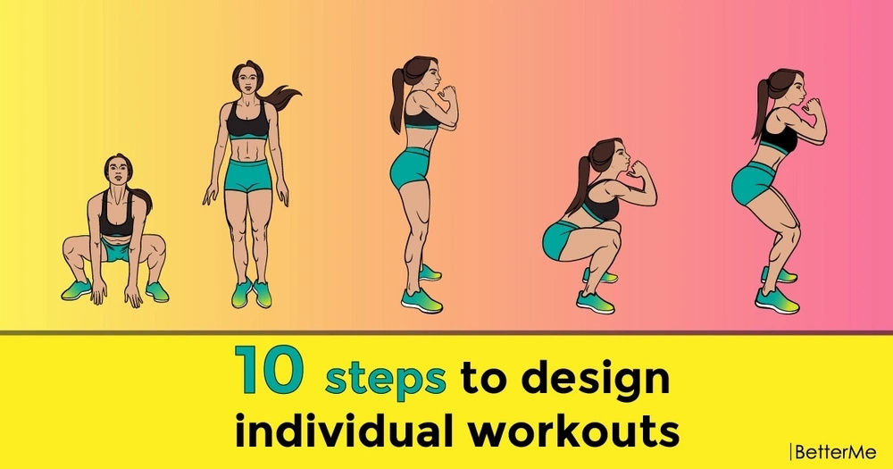 10 steps to design individual workouts