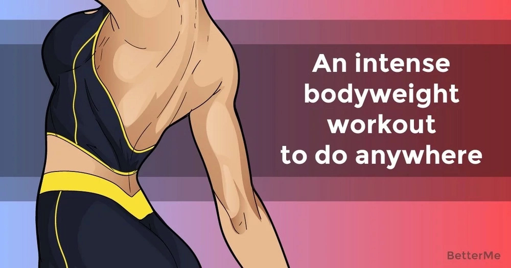 An intense bodyweight workout to do anywhere