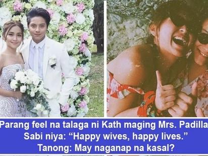 Mrs. Padilla na talaga bet niya! Kathryn Bernardo tags herself as a 'happy wife' and many netizens feel kilig much