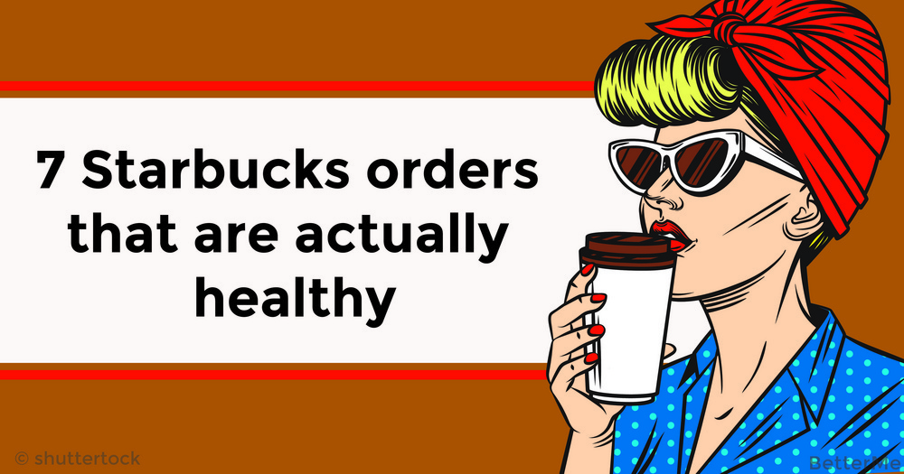 7 Starbucks orders that are actually healthy