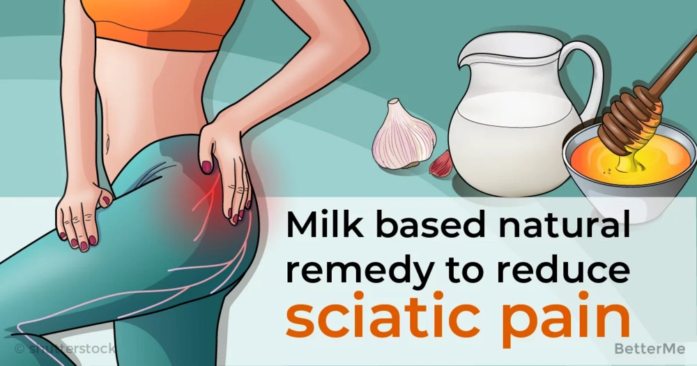 You can reduce sciatic pain by drinking a milk-based natural remedy once a day