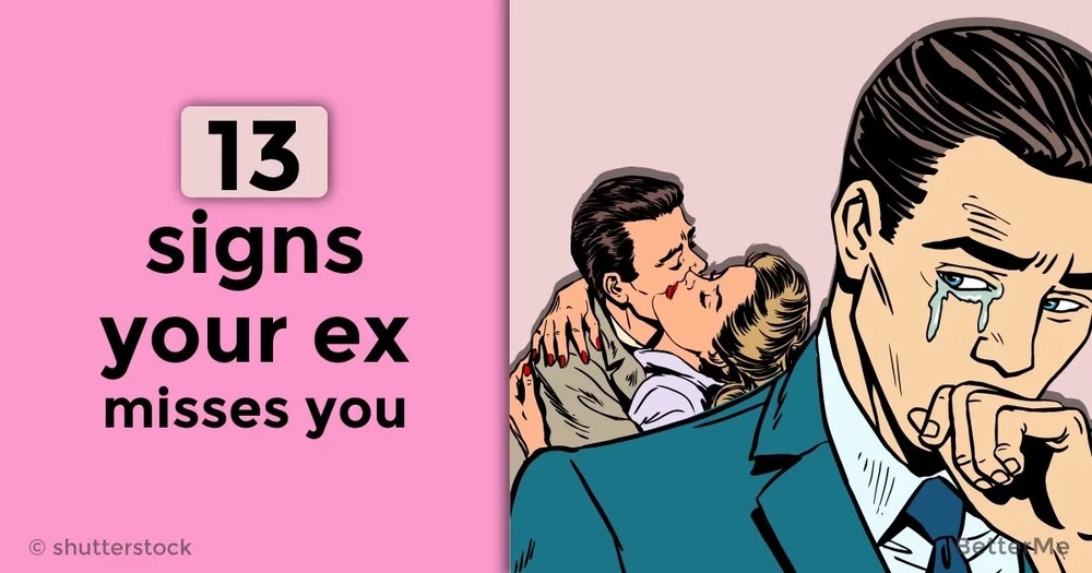13 unmistakable signs that your ex still misses you