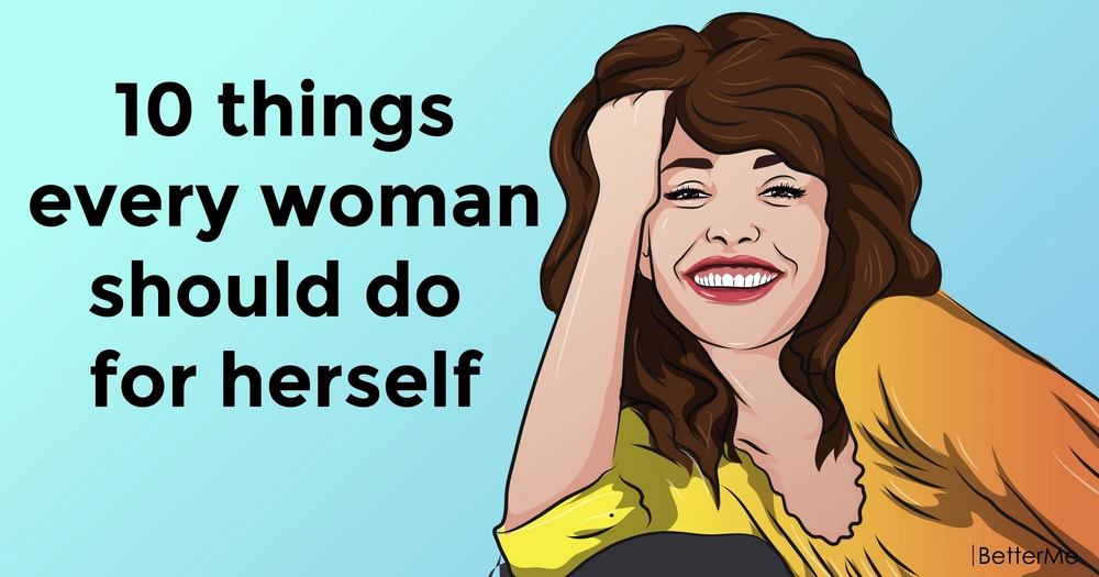 10 important things for every woman in her life