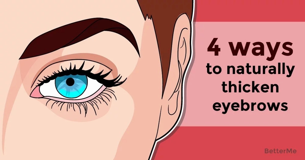 4 ways to naturally thicken eyebrows