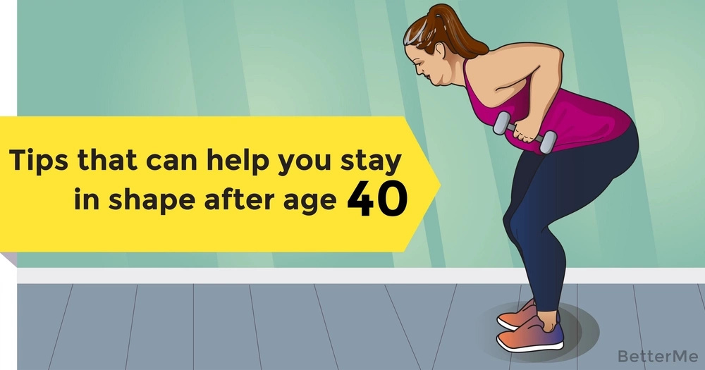 Tips that can help you stay in shape after age 40