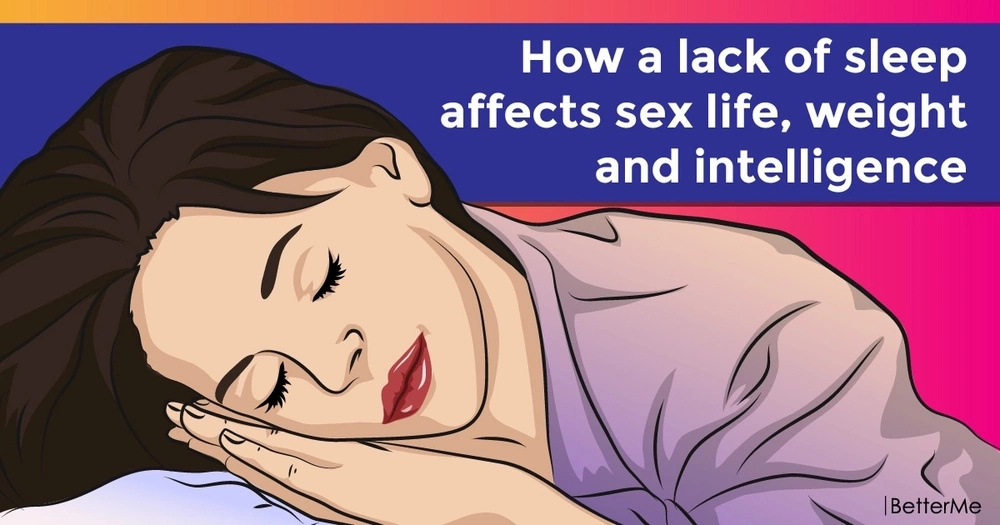 How a lack of sleep affects sex life, weight and intelligence