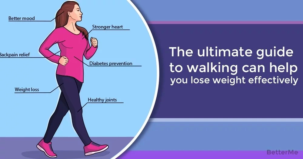 The ultimate guide to walking can help you lose weight effectively