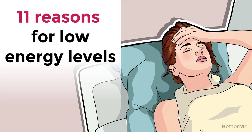 11 reasons for low energy levels