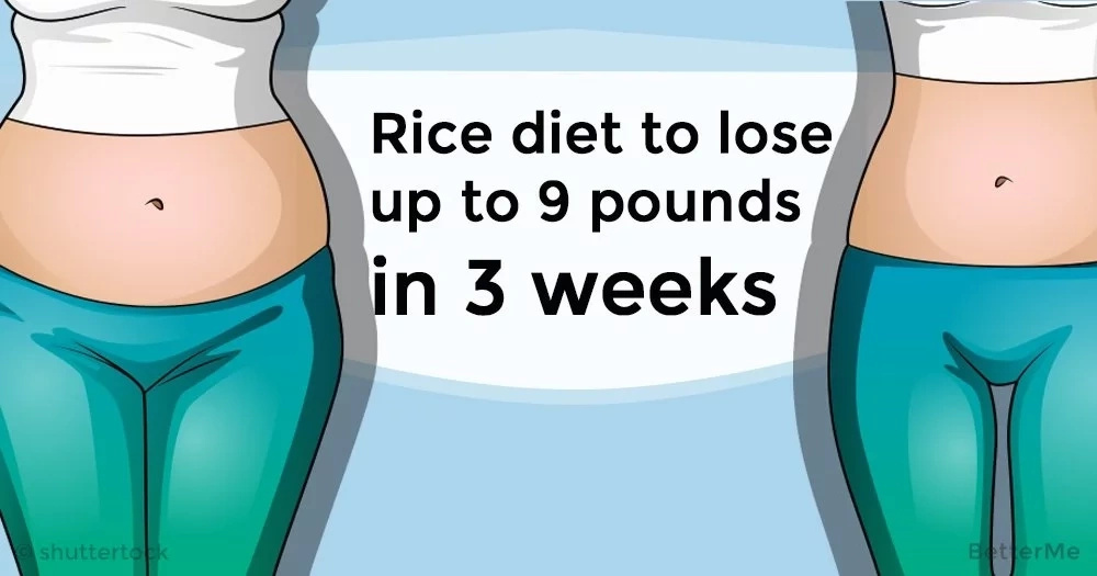 A rice diet can help you lose up to 9 pounds in 3 weeks