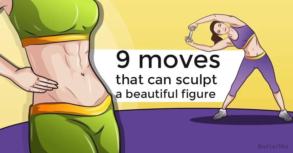 9 moves that can sculpt a beautiful figure
