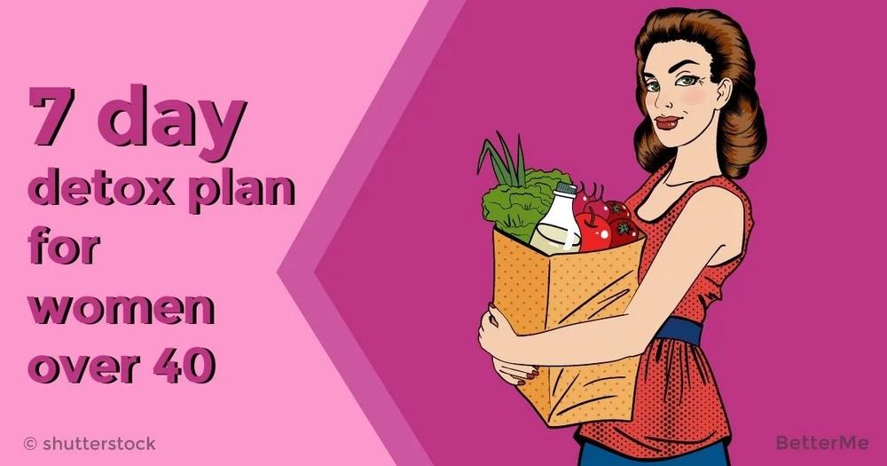 7-day detox plan for women over 40